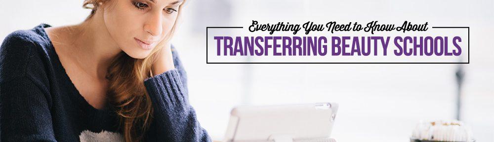 transferring beauty schools